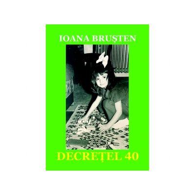 Decretel 40 - Ioana Brusten