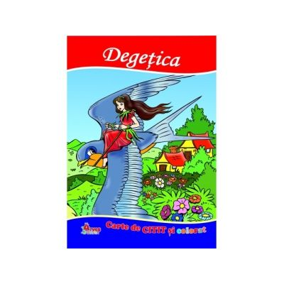 Degetica. Carte de citit si colorat - Mariana Matei