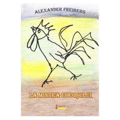 La mintea cocosului - Alexander Freiberg