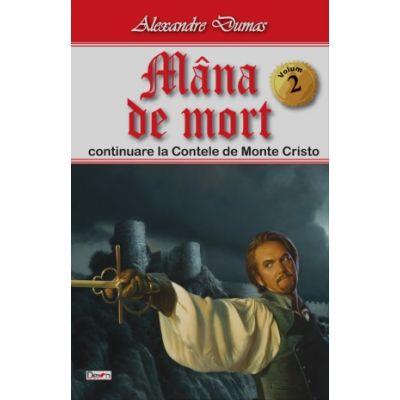 Mana de mort volumul 2 - Alexandre Dumas