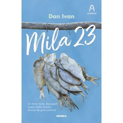 Mila 23 - Dan Ivan