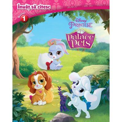 Palace Pets. Invat sa citesc (nivelul 1) - Disney