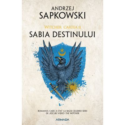 Sabia destinului. Seria Witcher, partea a II-a - Andrzej Sapkowski