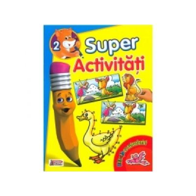 Super Activitati 2 - Distractie cu autocolante! - Mariana Grigore