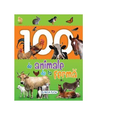 100 de animale de la ferma. Primele mele carti cu poze