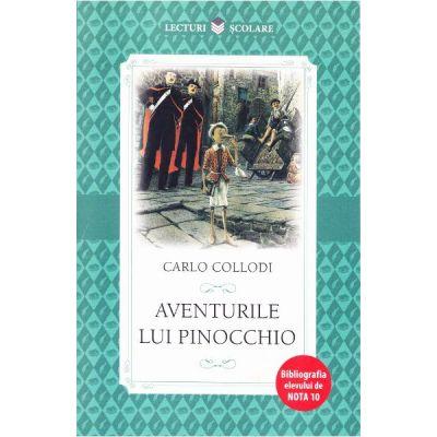 Lecturi scolare. Aventurile lui Pinocchio - Carlo Collodi