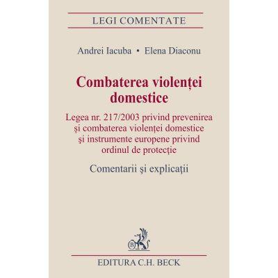 Combaterea violentei domestice - Elena Diaconu, Andrei Iacuba