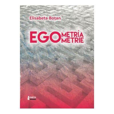Egometrie - Egometria - Elisabeta Botan