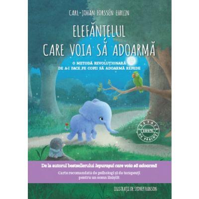 Elefantelul care voia sa adoarma - Carl-Johan Forssen Ehrlin