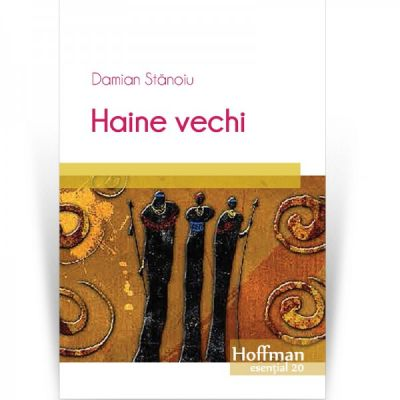 Haine vechi - Damian Stanoiu