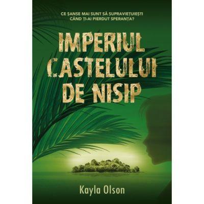 Imperiul castelului de nisip - Kayla Olson