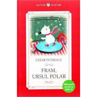 Lecturi scolare. Fram, ursul polar - Cezar Petrescu