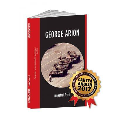 Maestrul fricii - George Arion