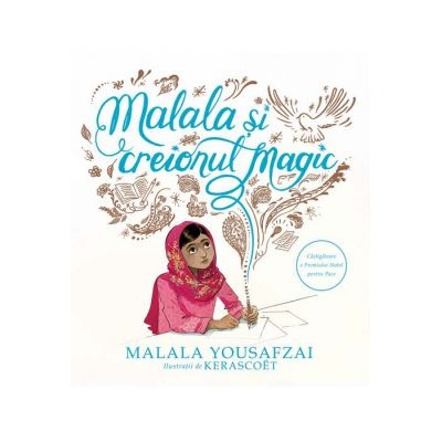 Malala si creionul magic - Malala Yousafzai