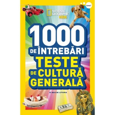 National Geographic Kids. 1000 de intrebari. Teste de cultura generala. (vol. 1)