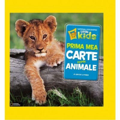 National Geographic Little Kids. Prima mea carte despre animale