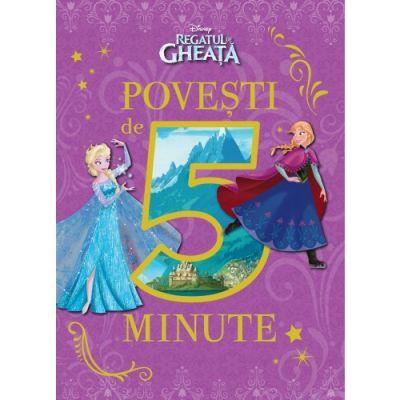 Regatul de gheata. Povesti de 5 minute - Disney