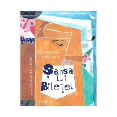 Sansa lui Biletel - Victoria Patrascu