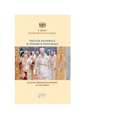 Unitate nationala si dinamica pastorala. Lucrarea Bisericii in societate in anul 2018 - Preafericitul Parinte Patriarh Daniel