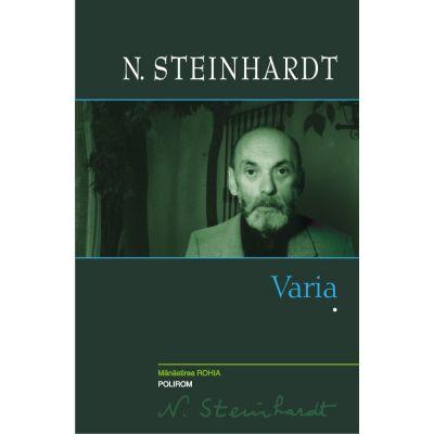 Varia. Volumul I - N. Steinhardt