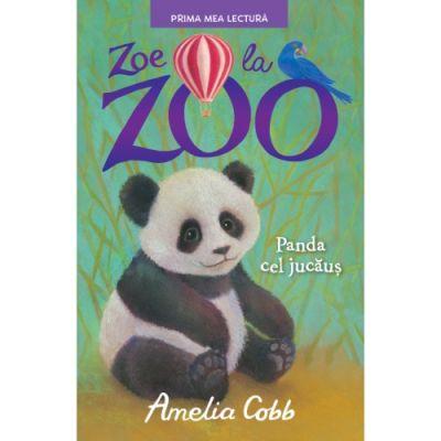 Zoe la zoo. Panda cel jucaus. Prima mea lectura - Amelia Cobb