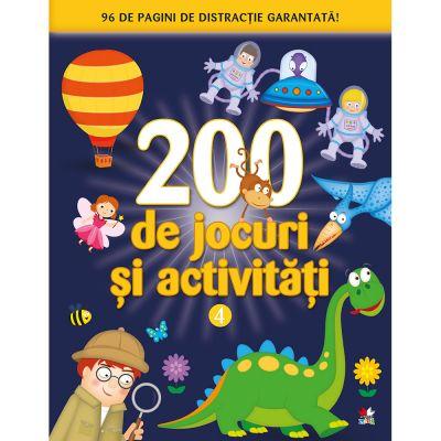 200 de jocuri si activitati - Volumul 4