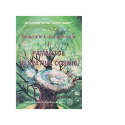 Geografie fizica generala - Pamantul in spatiul cosmic