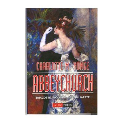 Abbeychurch - Charlotte M. Yonge
