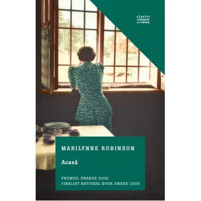 Acasa - Marilynne Robinson
