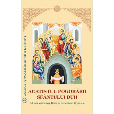 Acatistul Pogorarii Sfantului Duh