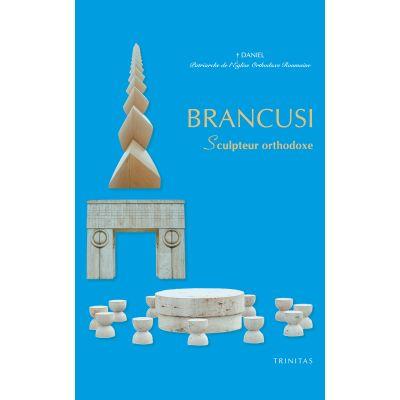 BRANCUSI, Sculpteur orthodoxe - Daniel, patriarche