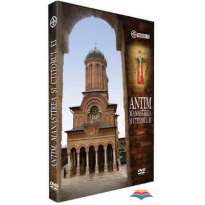 DVD Antim. Manastirea si ctitorul ei