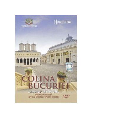 DVD Colina Bucuriei. Catedrala Patriarhala, Resedinta Patriarhala si Palatul Patriarhiei