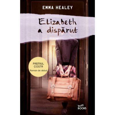 Elizabeth a disparut - Emma Healey