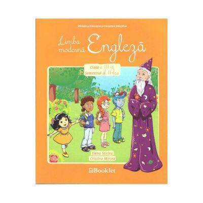 Engleza. Clasa a 3-a, semestrul 2 Manual + CD - Elena Sticlea, Cristina Mircea