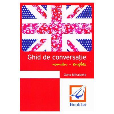 Ghid de conversatie roman-englez - Oana Mihalache