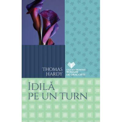 Idila pe un turn - Thomas Hardy