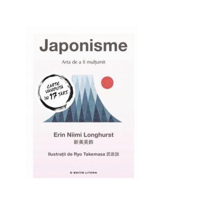 Japonisme. Arta de a fi multumit - Erin Niimi Longhurst