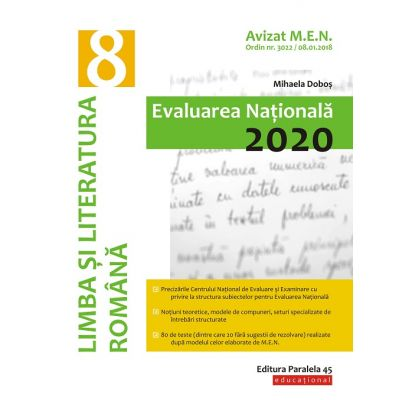 Limba si literatura romana Evaluarea Nationala 2020 ed. Paralela 45 - Mihaela Dobos