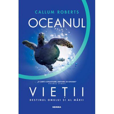 Oceanul vietii - Callum Roberts