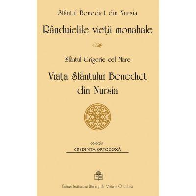Randuielile vietii monahale. Viata Sfantului Benedict de Nursia - Sfantul Benedict de Nursia, Sfantul Grigorie cel Mare
