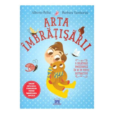 Arta imbratisarii - Alberto Pellai, Barbara Tamborini
