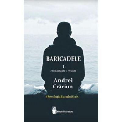 Baricadele I - Andrei Craciun