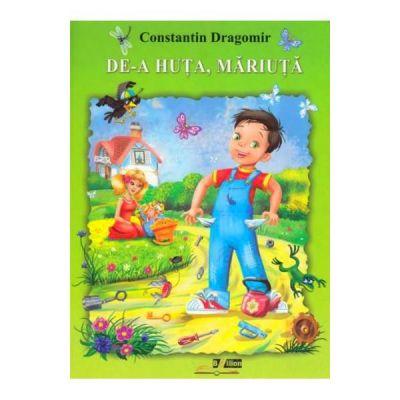 De-a huta, Mariuta - Constantin Dragomir