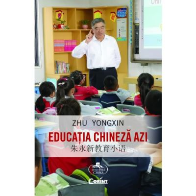Educatia chineza azi - Zhu Yongxin