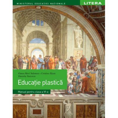 Educatie plastica. Manual. Clasa a VI-a - Oana-Maria Solomon
