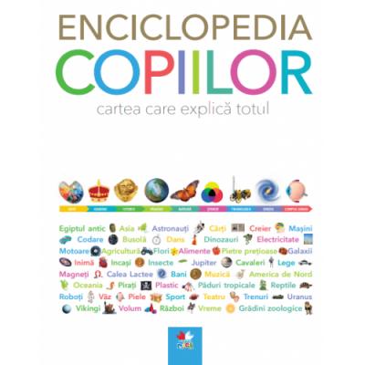 Enciclopedia copiilor. Cartea care explica totul