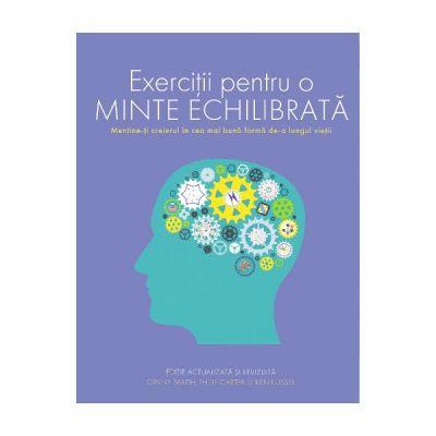 Exercitii pentru o minte echilibrata - Ginny Smith, Philip Carter, Ken Russel