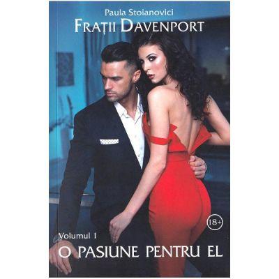 Fratii Davenport Vol. 1. O pasiune pentru el - Paula Stoianovici