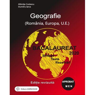 Bacalaureat 2020 - Geografie, Sinteze, Teste. Rezolvari - Albinita Costescu - Ed. Gimnasium